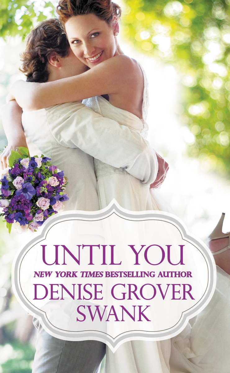 Blog Tour: Until You by Denise Grover Swank (Giveaway)