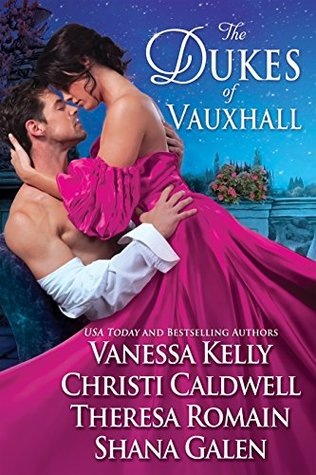 Author Event: The Dukes of Vauxhall by Shana Galen, Christi Caldwell, Theresa Romain, & Vanessa Kelly (Excerpt & Giveaway)