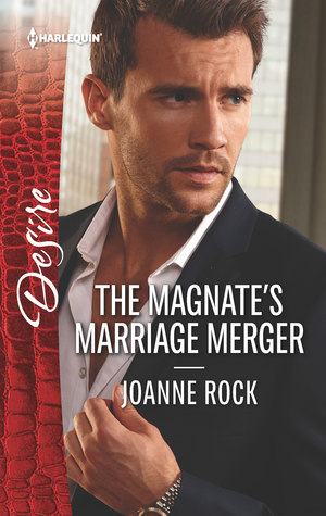 Author Visit: The Magnate's Marriage Merger by Joanne Rock (Excerpt, Review & Giveaway)