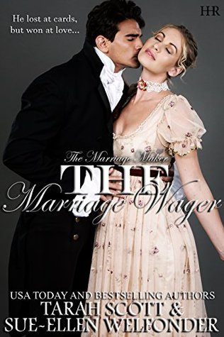 Author Visit: The Marriage Wager by Tarah Scott & Sue-Ellen Welfonder  (Excerpt & Giveaway)
