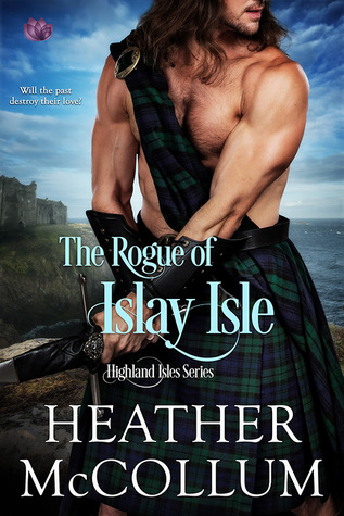 The Rogue of Islay Isle (Highland Isles, #2) by Heather McCollum