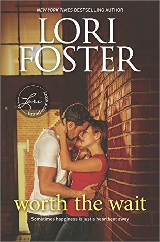ARC Review: Worth the Wait by Lori Foster
