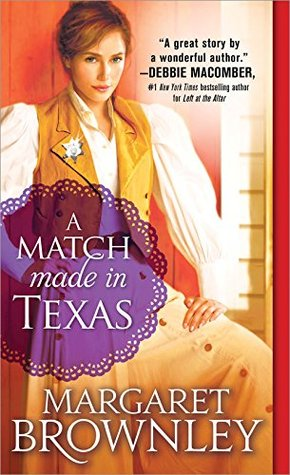 Blog Tour: A Match Made in Texas by Margaret Brownley (Excerpt & Giveaway)