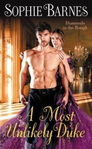 Blog Tour: A Most Unlikely Duke by Sophie Barnes (Interview, Excerpt, Review & Giveaway)
