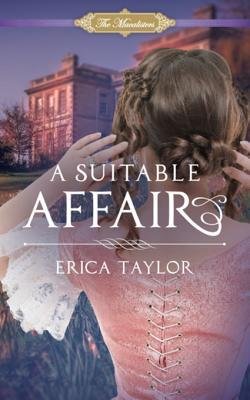 Author Visit: A Suitable Affair by Erica Taylor  (Interview, Excerpt, Review & Giveaway)