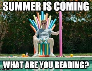 Saturday Discussion: Summertime, and the Reading is Easy…Well, Maybe