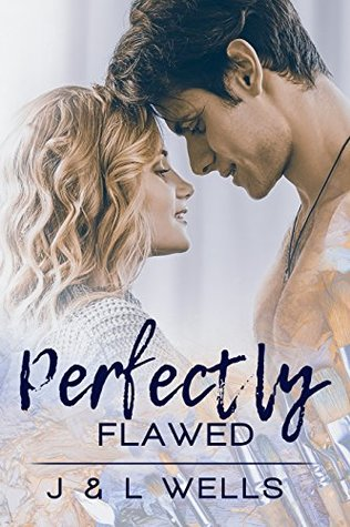 ARC Review: Perfectly Flawed by J & L Wells