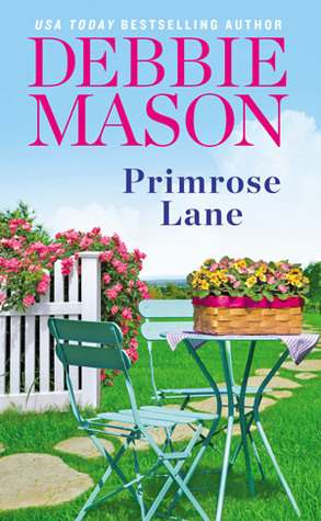 Blog Tour: Primrose Lane by Debbie Mason (Excerpt & Giveaway)