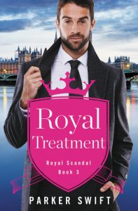 Release Blitz: Royal Treatment by Parker Swift (Excerpt & Giveaway)