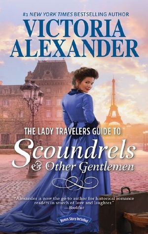Author Visit: The Lady Travelers Guide to Scoundrels & Other Gentlemen  by Victoria Alexander