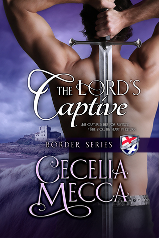 ARC Review: The Lord's Captive by Cecelia Mecca