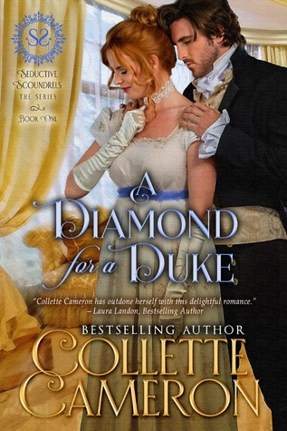 Author Visit: A Diamond for a Duke by Collette Cameron (Excerpt, Review & Giveaway)