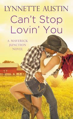 Release Blast: Can't Stop Loving You by Lynnette Austin (Excerpt & Giveaway)