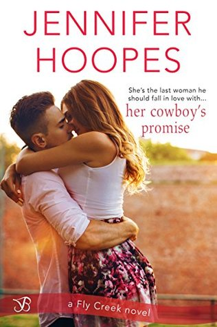 Her Cowboy's Promise (Fly Creek) by Jennifer Hoopes