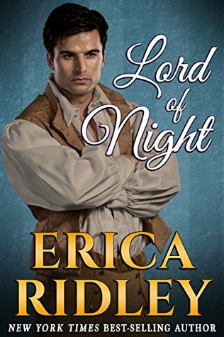 Blog Tour: Lord of Night by Erica Ridley (Excerpt, Review & Giveaway)