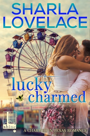 Blog Tour: Lucky Charmed by Sharla Lovelace (Excerpt & Giveaway)