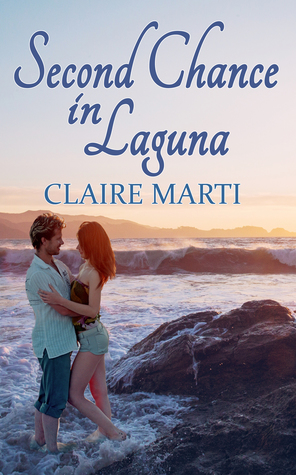 Blog Tour: Second Chance in Laguna by Claire Marti (Guest Post, Excerpt & Giveaway)