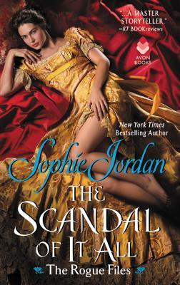Blog Tour: The Scandal Of It All by Sophie Jordan (Excerpt & Giveaway)