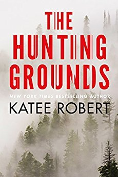 ARC Review: The Hunting Grounds by Katee Robert