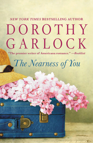 ARC Review: The Nearness of You by Dorothy Garlock