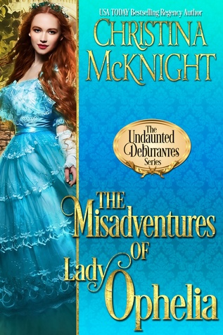 Author Visit: The Misadventures of Lady Ophelia by Christina McKnight (Excerpt & Giveaway)