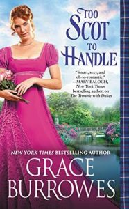 Blog Tour: Too Scot to Handle by Grace Burrowes (Top 5/Excerpt/Review/Giveaway)