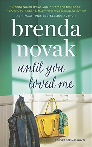 ARC Review: Until You Loved Me by Brenda Novak