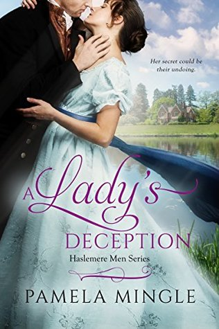 Author Visit: A Lady's Deception by Pamela Mingle (Excerpt, Review & Giveaway)