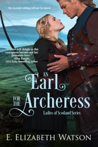 Blog Tour: An Earl for the Archeress by E. Elizabeth Watson (Guest Post, Excerpt & Giveaway)