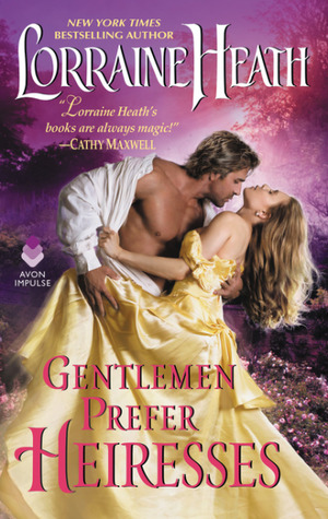 ARC Review: Gentlemen Prefer Heiresses by Lorraine Heath