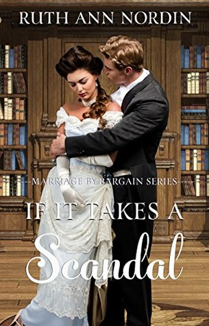 Author Visit: If It Takes a Scandal by Ruth Ann Nordin