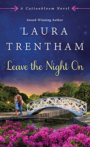 Blog Tour: Leave the Night On by Laura Trentham (Excerpt, Review & Giveaway)