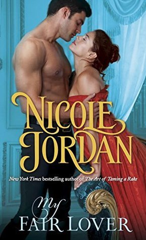 ARC Review: My Fair Lover by Nicole Jordan