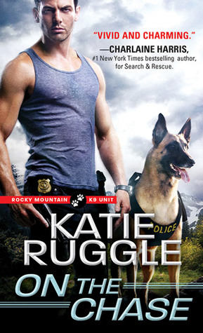 ARC Review: On the Chase by Katie Ruggle