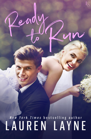 Book Blast: Ready to Run by Lauren Layne (Excerpt & Giveaway)