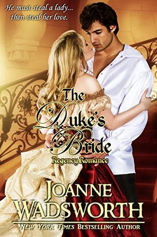 Author Visit: The Duke's Bride by Joanne Wadsworth (Guest Post, Excerpt, Review & Giveaway)