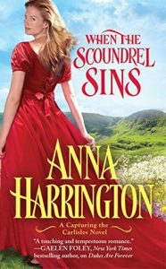 Blog Tour: When the Scoundrel Sins by Anna Harrington (Excerpt, Review & Giveaway)