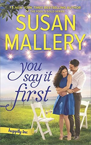 ARC Review: You Say it First by Susan Mallery