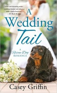 Author Visit: A Wedding Tail by Casey Griffin (Excerpt & Giveaway)