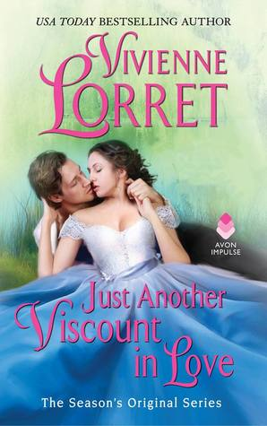 Blog Tour: Just Another Viscount in Love by Vivienne Lorret (Excerpt, Review & Giveaway)