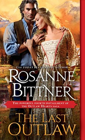Blog Tour: The Last Outlaw by Rosanne Bittner (Excerpt & Giveaway)