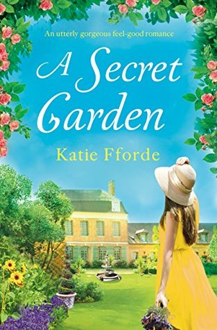 ARC Review: A Secret Garden by Katie Fforde