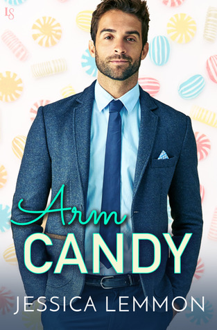 ARC Review: Arm Candy by Jessica Lemmon