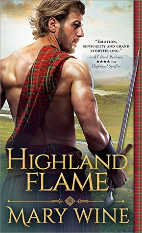 Blog Tour: Highland Flame by Mary Wine (Excerpt, Review & Giveaway)
