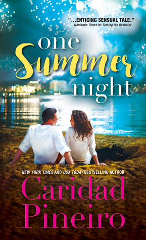 Blog Tour: One Summer Night by Caridad Pineiro (Excerpt & Giveaway)