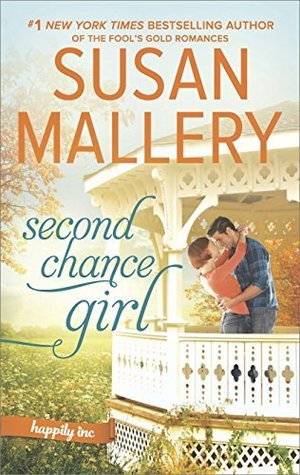 ARC Review: Second Chance Girl by Susan Mallery