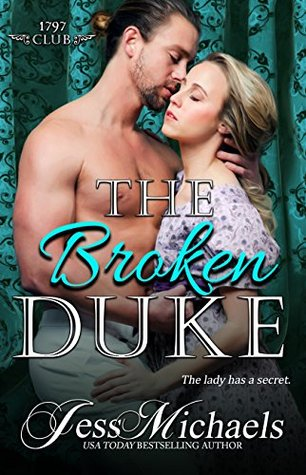 ARC Review:  The Broken Duke by Jess Michaels