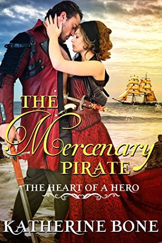 Author Visit: The Mercenary Pirate by Katherine Bone (Excerpt, Review & Giveaway)
