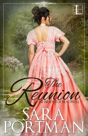 The Reunion (Brides of Beadwell, #1)