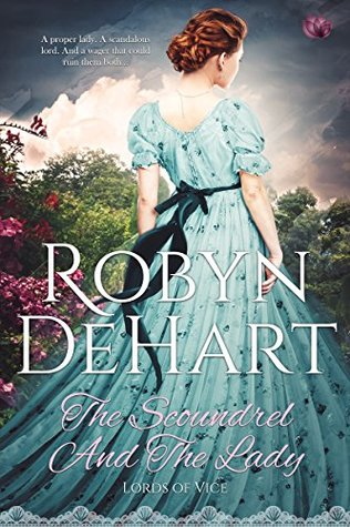 Author Visit: The Scoundrel and the Lady by Robyn DeHart (Excerpt, Review & Giveaway)